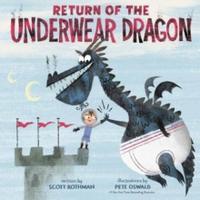 Return of the Underwear Dragon - Scott Rothman (Hardcover)